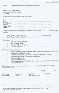 Isi form yang telah disediakan di loket BAA, syarat di perhatikan untuk dilampirkan dan BSS hanya berlaku 2 semester